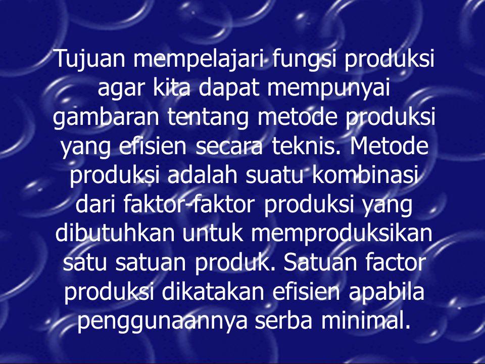 Faktor produksi ditinjau dari hubungannya dengan produksi ada 2 yaitu: a.