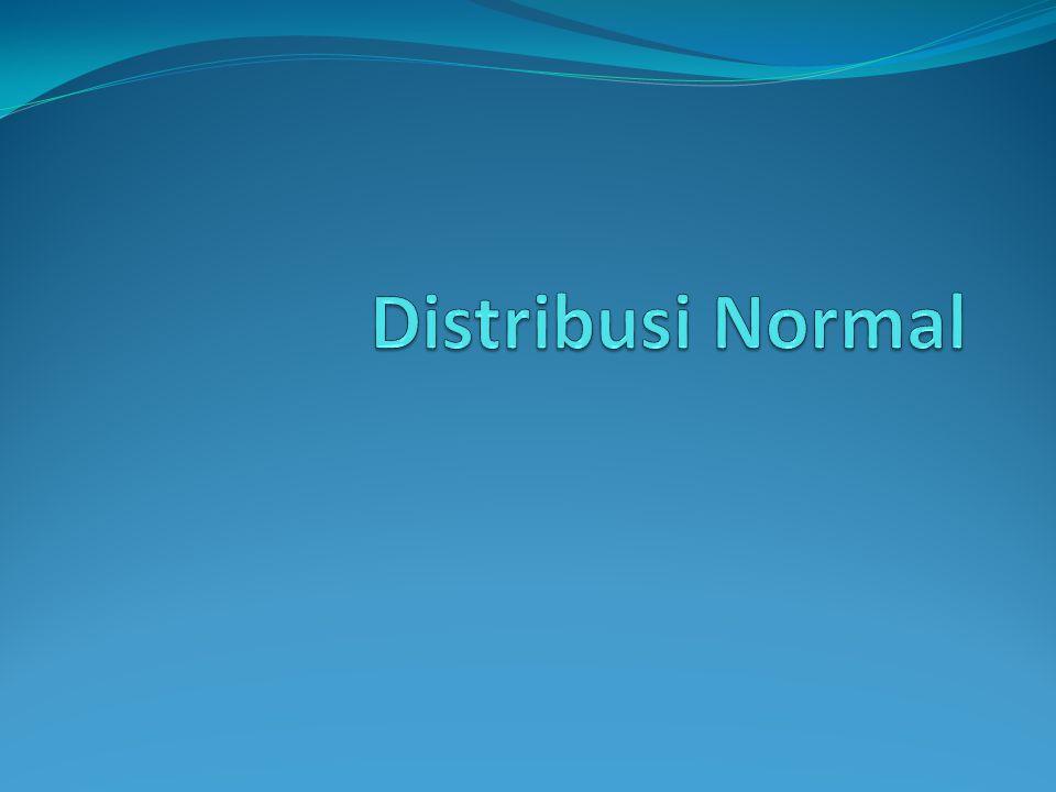 Menstandardkan distribusi Normal  Distribusi normal variable acak kontinu X dengan nilai-nilai parameter  dan  berapapun dapat diubah menjadi distribusi normal kumulatif standard jika variable acak X diubah menjadi variable acak standard Z menurut hubungan :