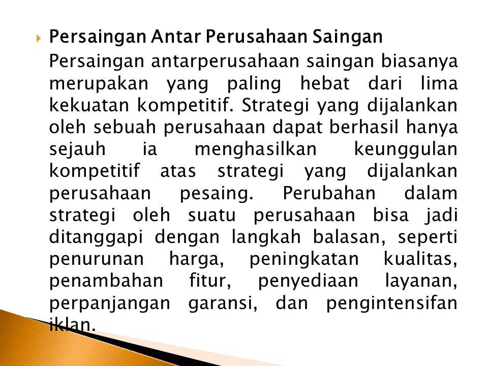  Persaingan Antar Perusahaan Saingan Persaingan antarperusahaan saingan biasanya merupakan yang paling hebat dari lima kekuatan kompetitif. Strategi