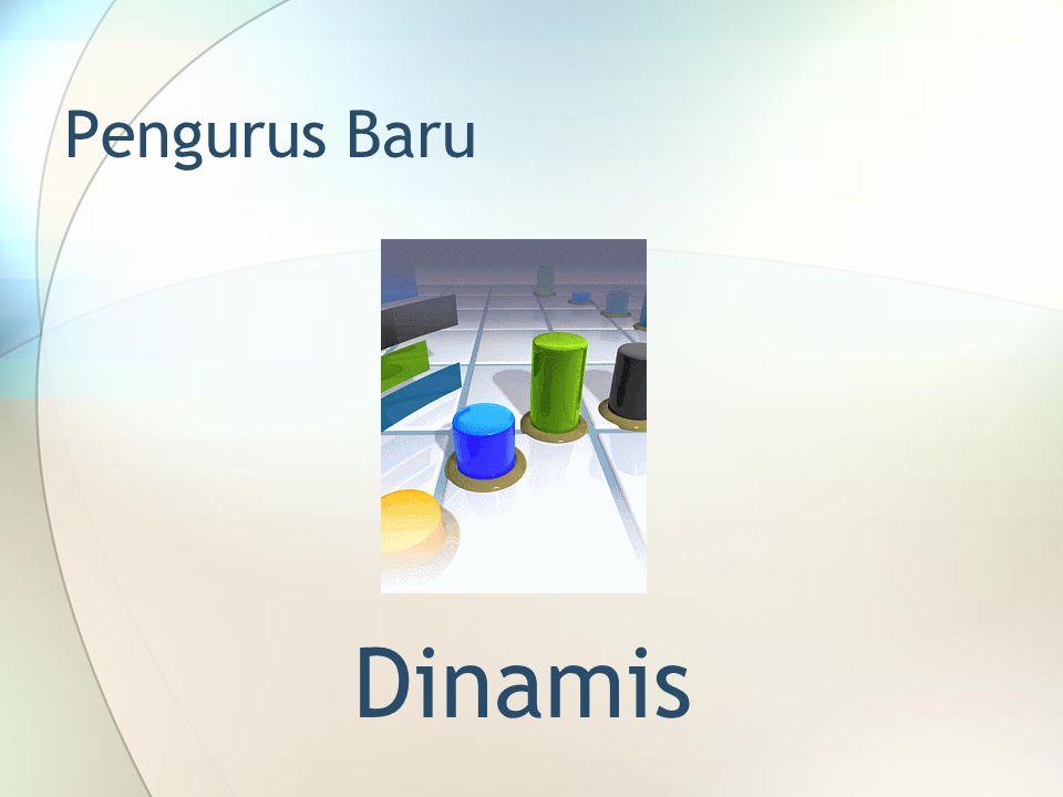 Pengurus Baru Dinamis