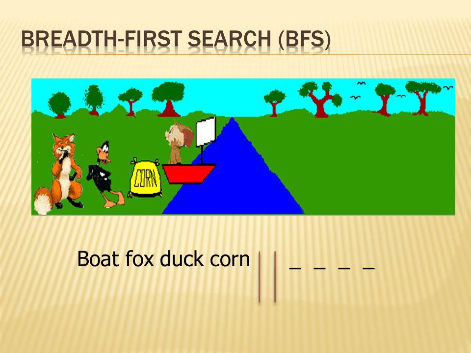 Boat fox duck corn _ _ _ _
