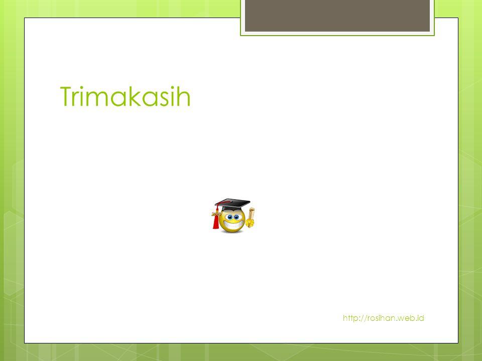 Trimakasih http://rosihan.web.id