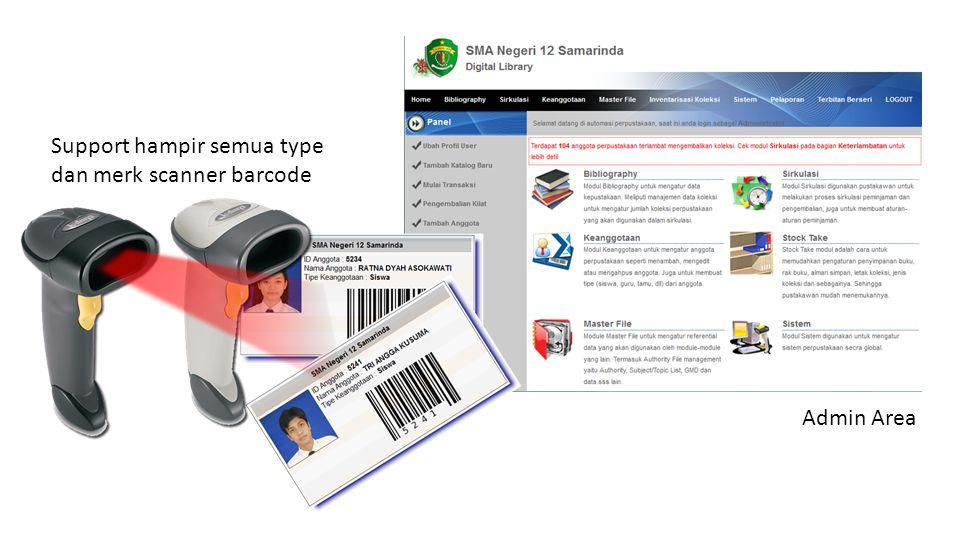Support hampir semua type dan merk scanner barcode Admin Area