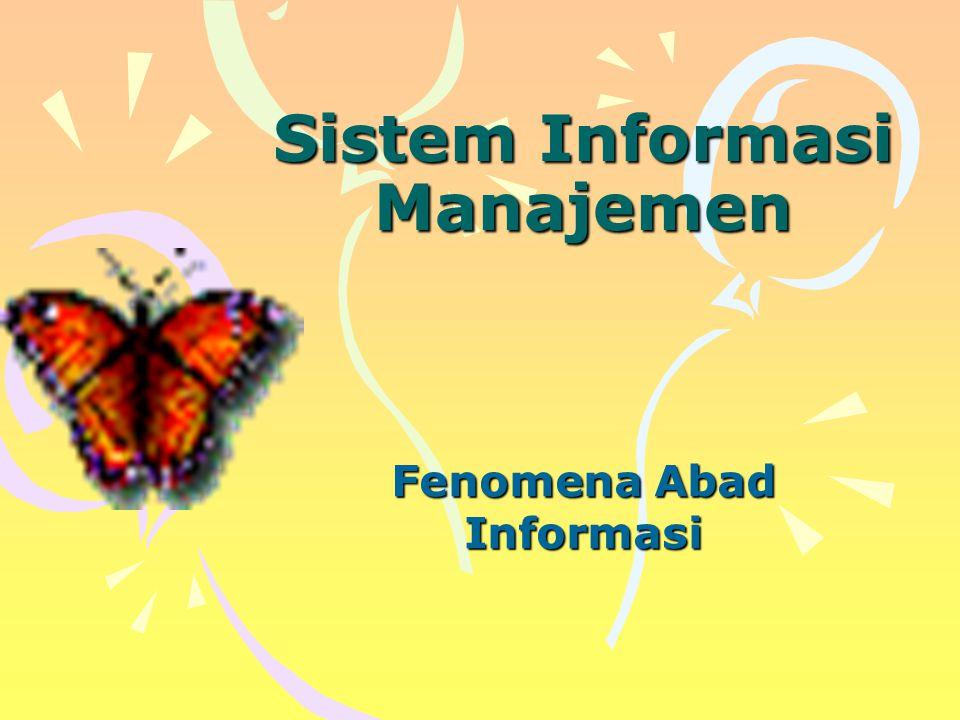Perkembangan Yang Terjadi di Awal Abad 21 a.Informasi dan proses pengolahan data pada saat ini semakin penting b.Kemajuan teknologi informasi c.Organisasi publik dan bisnis memanfaatkan teknologi informasi untuk menunjang efektivitas, produktivitas dan efisiensi