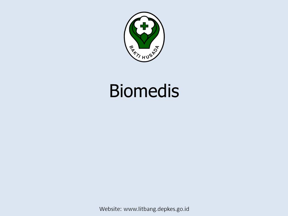 Website: www.litbang.depkes.go.id Biomedis