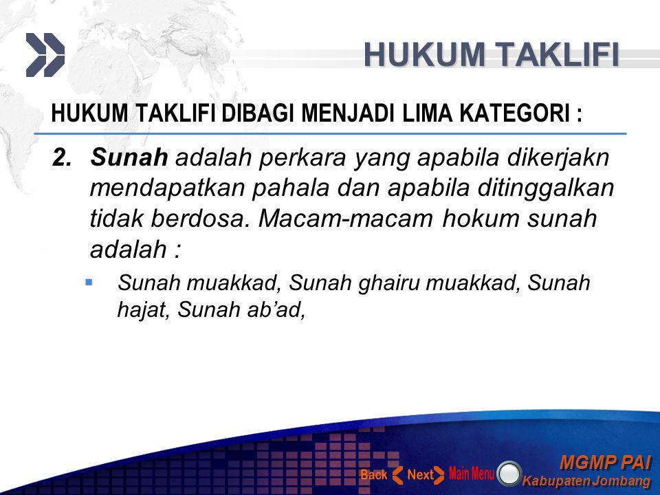MGMP PAI Kabupaten Jombang MGMP PAI Kabupaten Jombang Your Text HUKUM TAKLIFI HUKUM TAKLIFI DIBAGI MENJADI LIMA KATEGORI : 1.