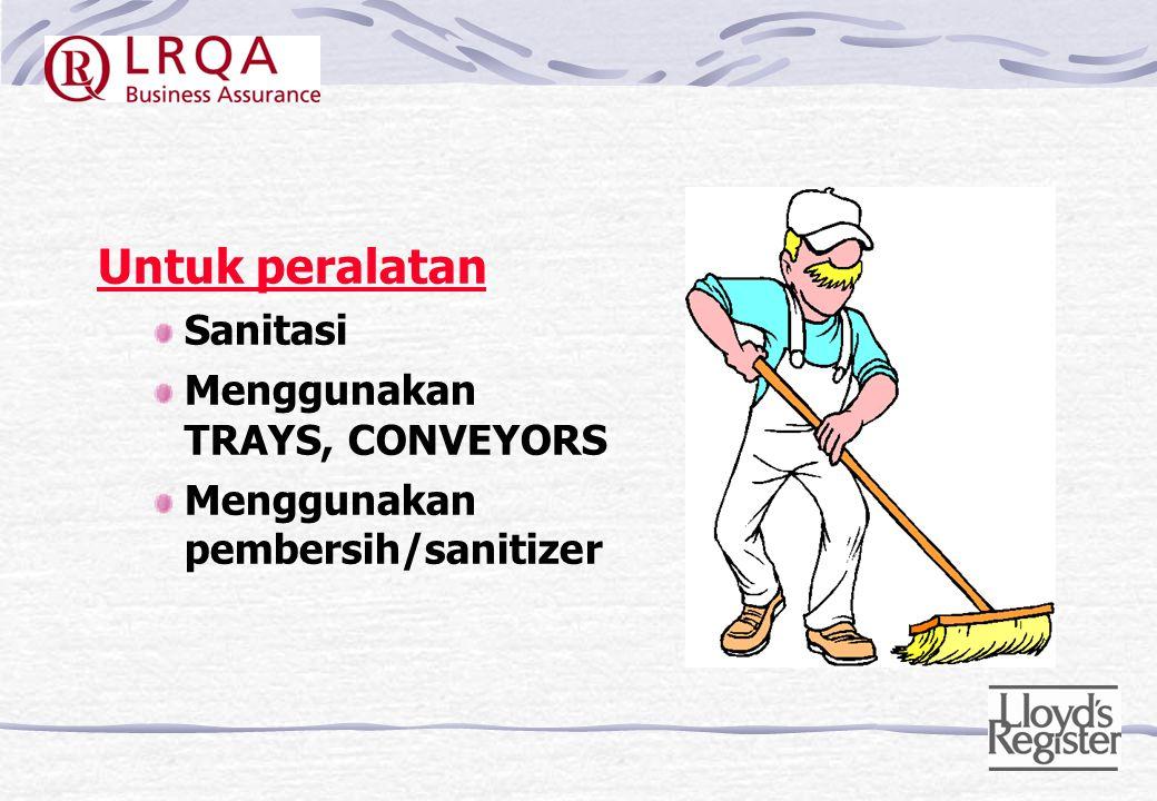 Untuk operator Good PERSONAL HYGIENE (contohnya seragam harus tiap hari dicuci untuk area tertentu, mencuci tangan, sehat, dll) Menggunakan seragam ya