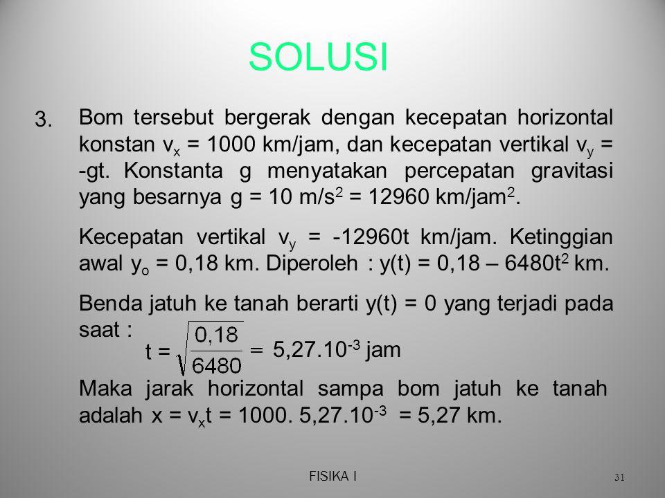 FISIKA I 31 SOLUSI 3.