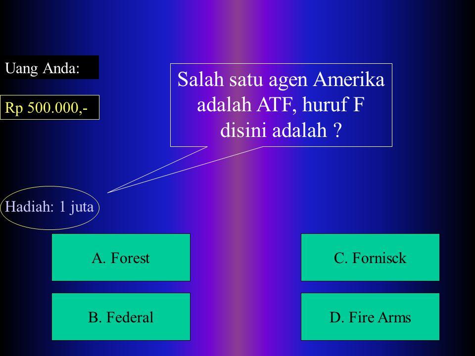A.ForestC. Fornisck B. FederalD.