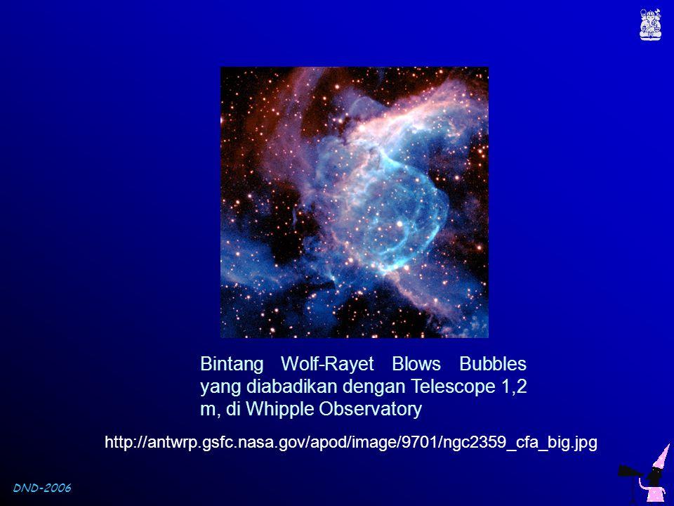 DND-2006 Bintang Wolf-Rayet Blows Bubbles yang diabadikan dengan Telescope 1,2 m, di Whipple Observatory http://antwrp.gsfc.nasa.gov/apod/image/9701/n