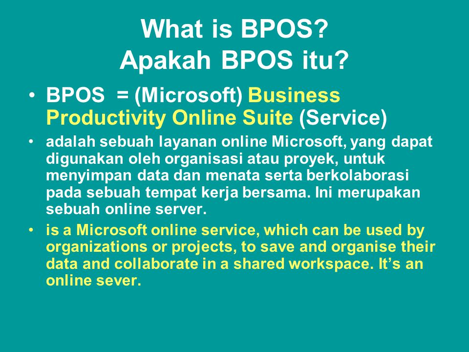 What is BPOS. Apakah BPOS itu.
