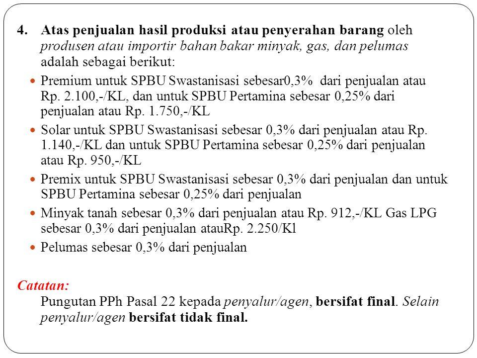 8.PPh Pasal 22 yang dipungut oleh Pertamina dan Badan Usaha Selain Pertamina 1.