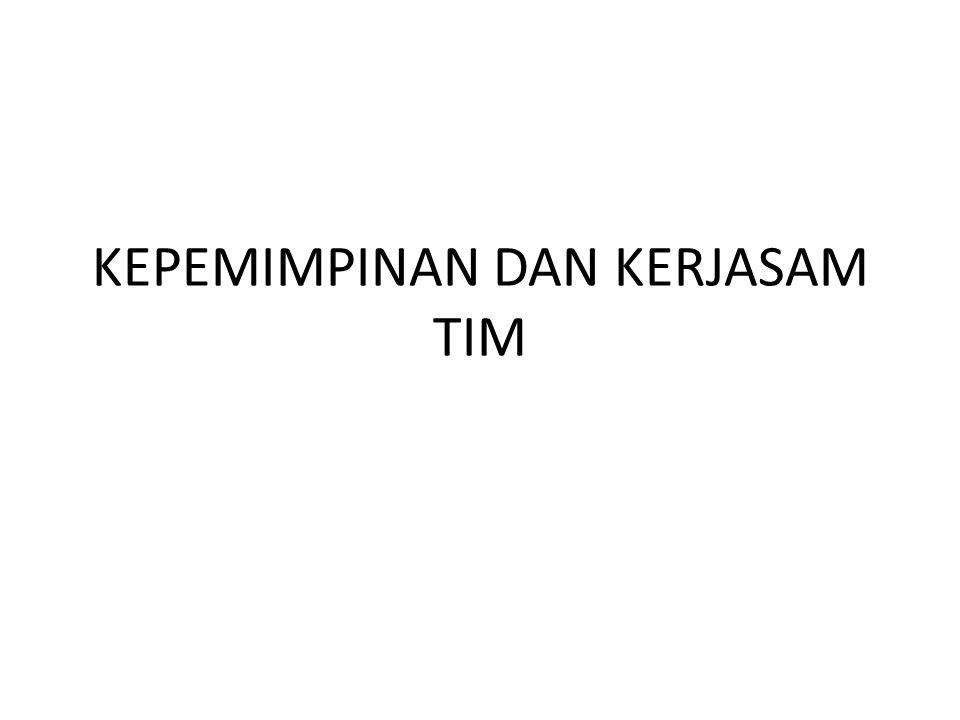 KEPEMIMPINAN DAN KERJASAM TIM