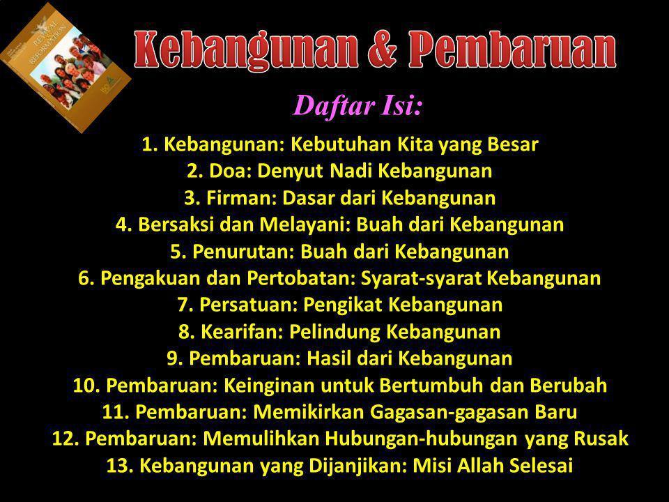 Understand the purposes of marriage Kebangunan: Kebutuhan Kita yang Besar 1.