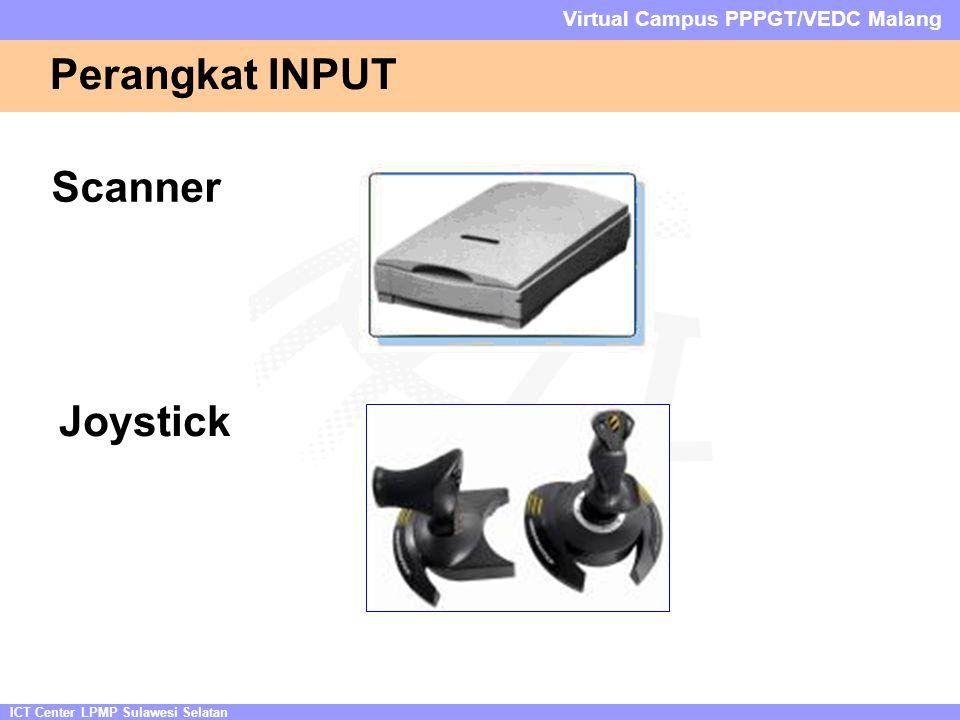 ICT Center LPMP Sulawesi Selatan Virtual Campus PPPGT/VEDC Malang Perangkat INPUT Scanner Joystick