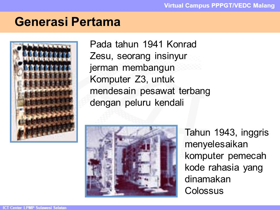 ICT Center LPMP Sulawesi Selatan Virtual Campus PPPGT/VEDC Malang Memory c.