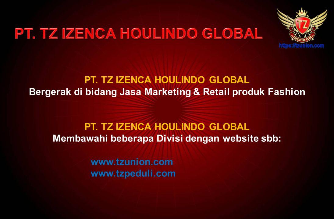 PT. TZ IZENCA HOULINDO GLOBAL