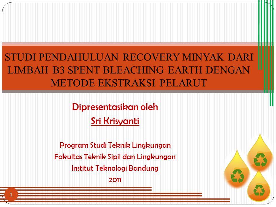 Dipresentasikan oleh Sri Krisyanti Program Studi Teknik Lingkungan Fakultas Teknik Sipil dan Lingkungan Institut Teknologi Bandung 2011 STUDI PENDAHUL