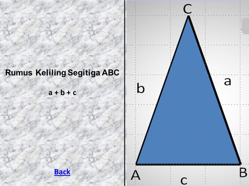 Rumus Keliling Segitiga ABC a + b + c Back