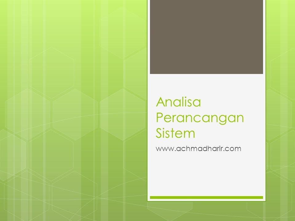 Analisa Perancangan Sistem www.achmadharir.com