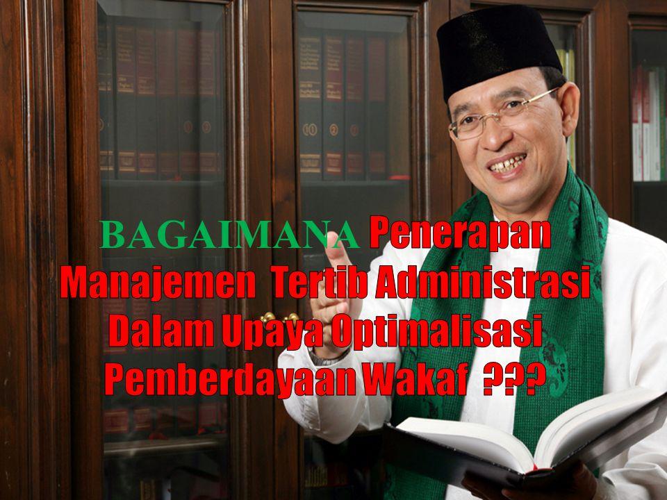  WAKAF DI INDONESIA CUKUP BANYAK TETAPI BELUM DAPAT MEWUJUDKAN KESEJAHTERAAN SOSIAL  FAKTOR PENYEBABNYA: 1.