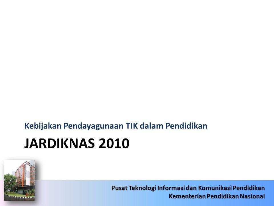 6/22/201414 Pusat Teknologi Informasi dan Komunikasi Pendidikan Kementerian Pendidikan Nasional 6/22/201414 Pusat Teknologi Informasi dan Komunikasi P