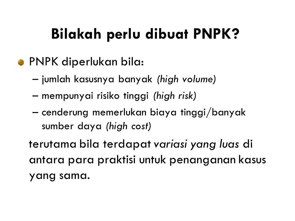 Bilakah perlu dibuat PNPK.