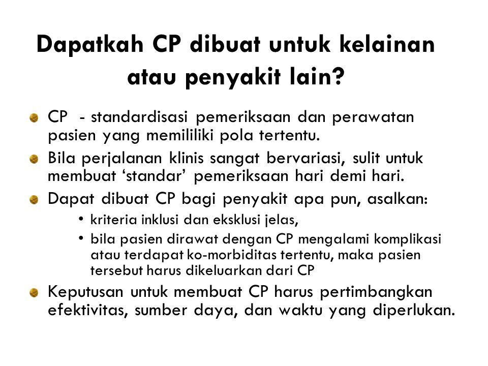 Dapatkah CP dibuat untuk kelainan atau penyakit lain.