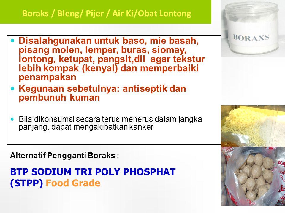  Disalahgunakan untuk baso, mie basah, pisang molen, lemper, buras, siomay, lontong, ketupat, pangsit,dll agar tekstur lebih kompak (kenyal) dan memp
