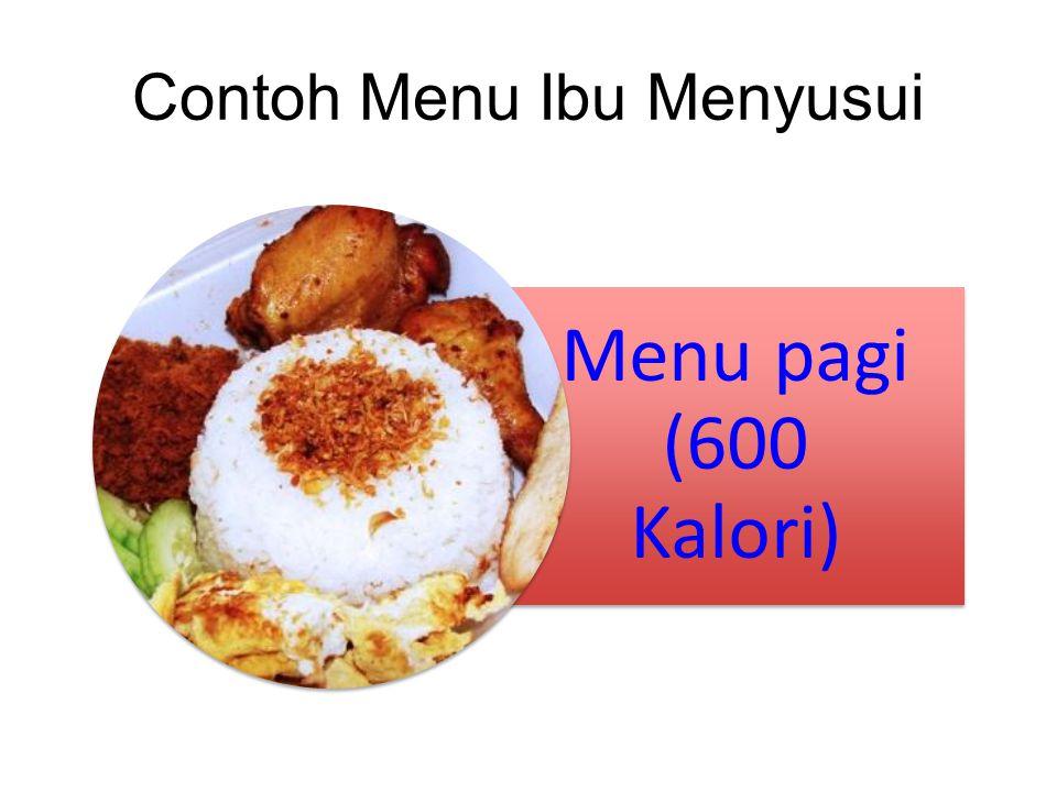 Contoh Menu Ibu Menyusui Menu pagi (600 Kalori)