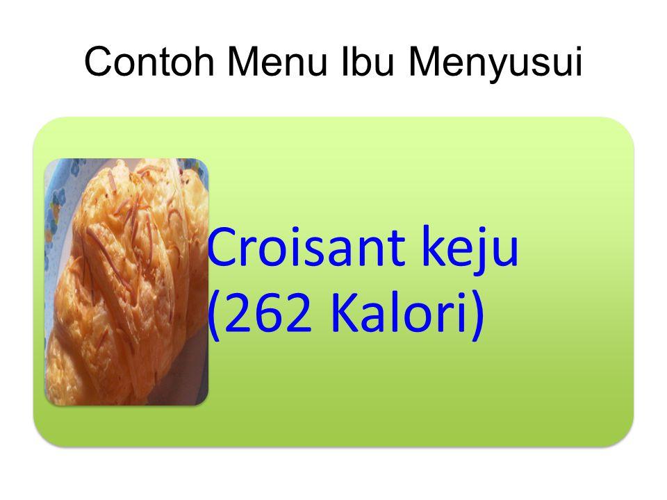 Contoh Menu Ibu Menyusui Croisant keju (262 Kalori)