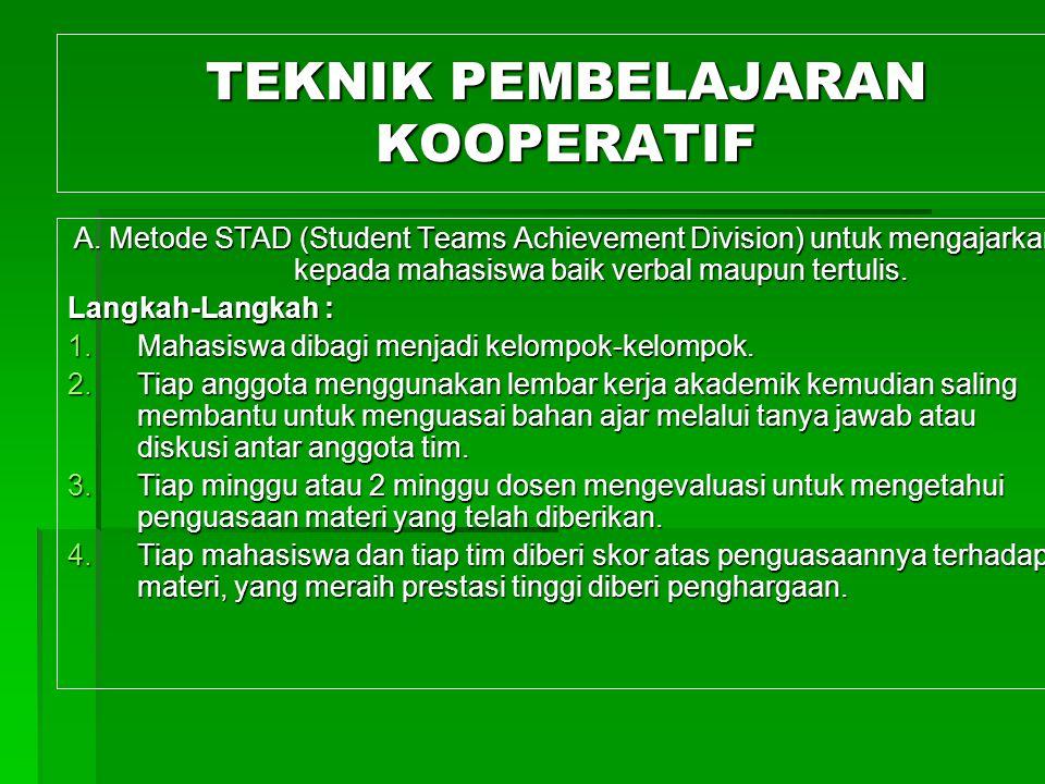 TEKNIK PEMBELAJARAN KOOPERATIF A.