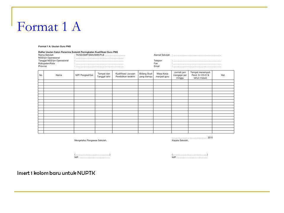 Format 1 A Insert 1 kolom baru untuk NUPTK