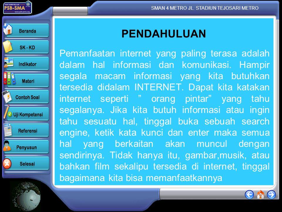 SMAN 4 METRO JL.STADIUN TEJOSARI METRO INDIKATOR  Menjelaskan berbagai macam web browser.