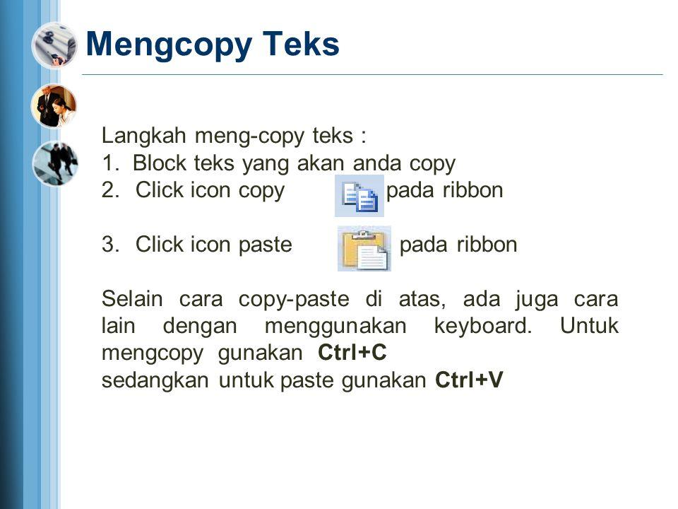 Mengcopy Teks Langkah meng-copy teks : 1.