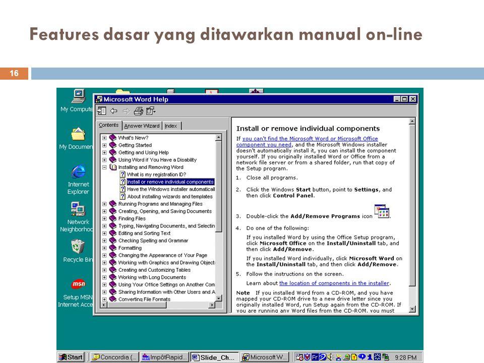Features dasar yang ditawarkan manual on-line 16