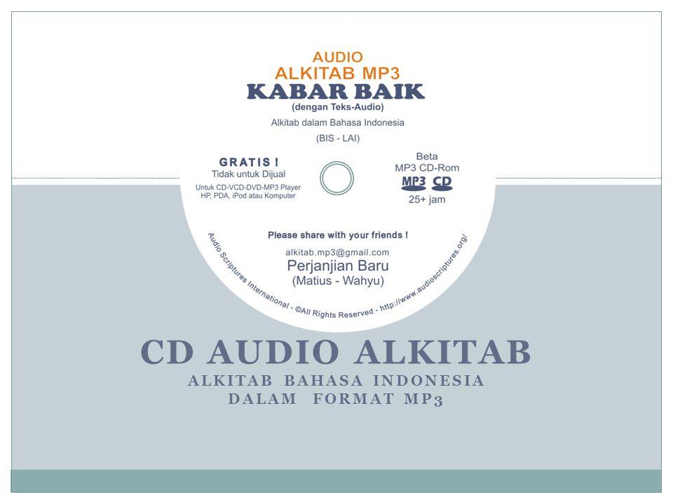 CD AUDIO ALKITAB ALKITAB BAHASA INDONESIA DALAM FORMAT MP3