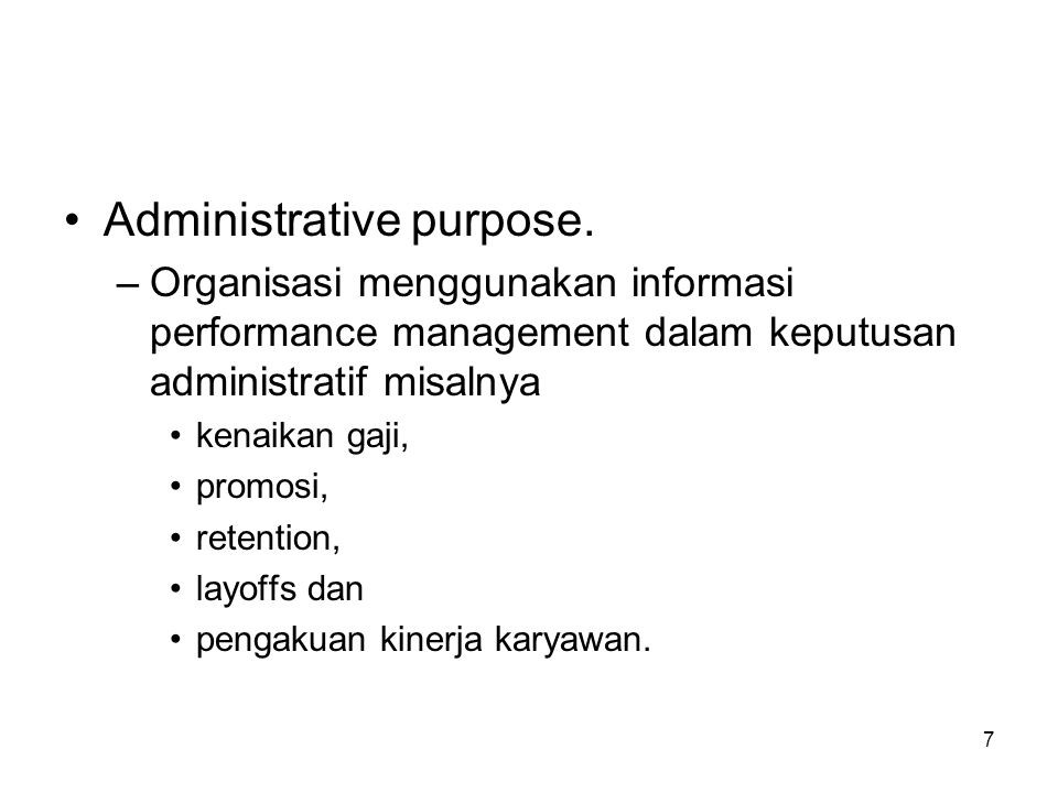 8 •Developmental purpose.