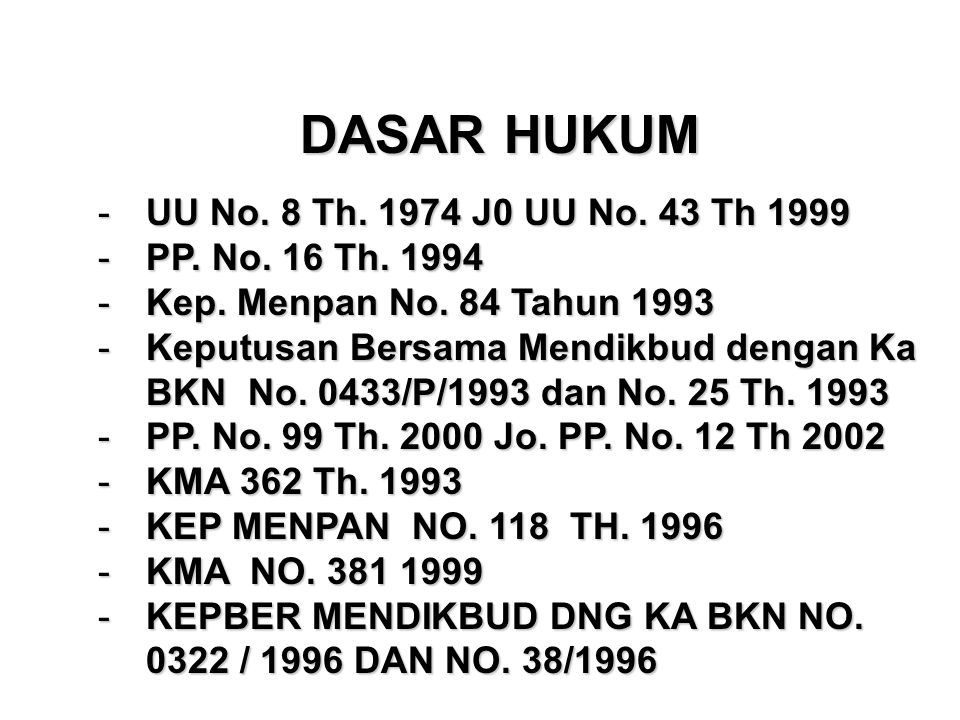 DASAR HUKUM - UU No.8 Th. 1974 J0 UU No. 43 Th 1999 - PP.