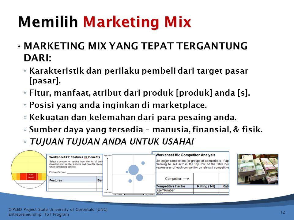 Memilih Marketing Mix • MARKETING MIX YANG TEPAT TERGANTUNG DARI: ◦ Karakteristik dan perilaku pembeli dari target pasar [pasar]. ◦ Fitur, manfaat, at