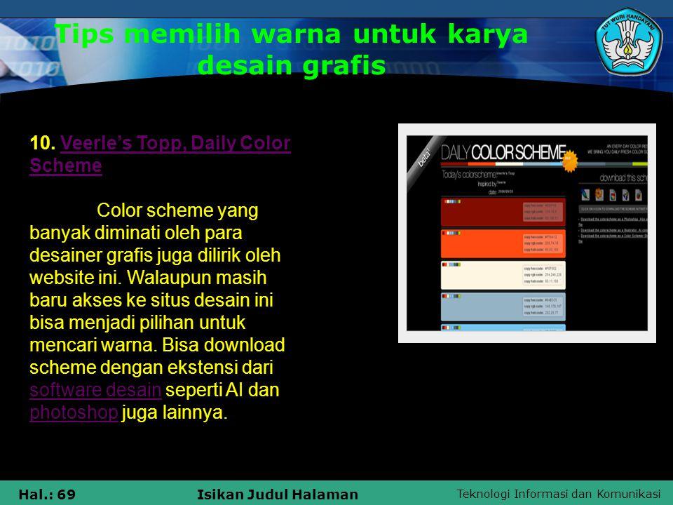 Teknologi Informasi dan Komunikasi Hal.: 69Isikan Judul Halaman 10. Veerle's Topp, Daily Color SchemeVeerle's Topp, Daily Color Scheme Color scheme ya