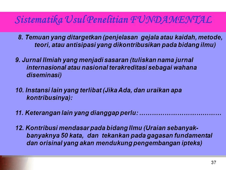 37 Sistematika Usul Penelitian FUNDAMENTAL 8.