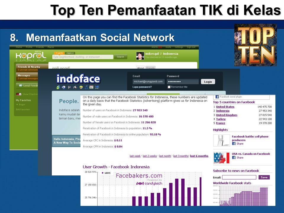 8.Memanfaatkan Social Network Top Ten Pemanfaatan TIK di Kelas