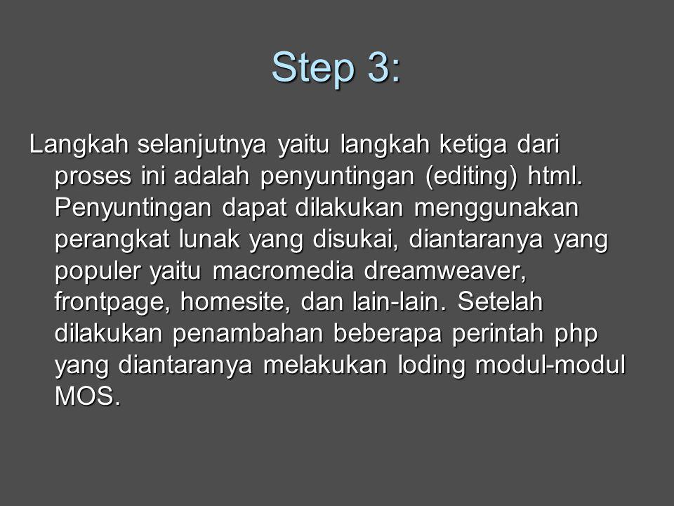 Step 3: Langkah selanjutnya yaitu langkah ketiga dari proses ini adalah penyuntingan (editing) html.