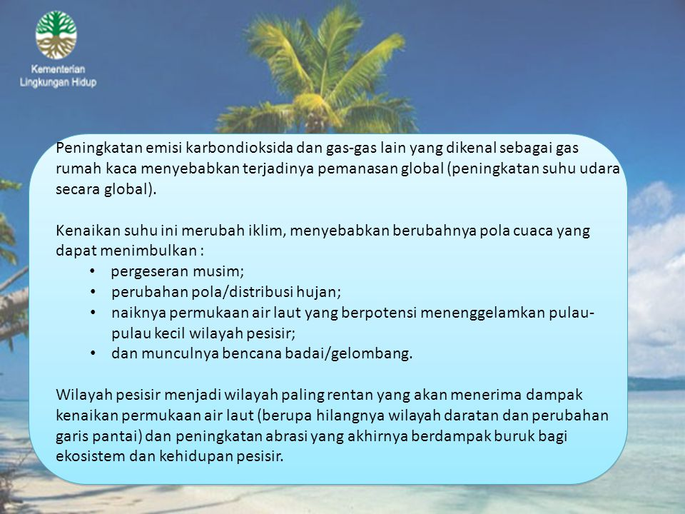 Sumber : Intergovermental Panel Climate Change