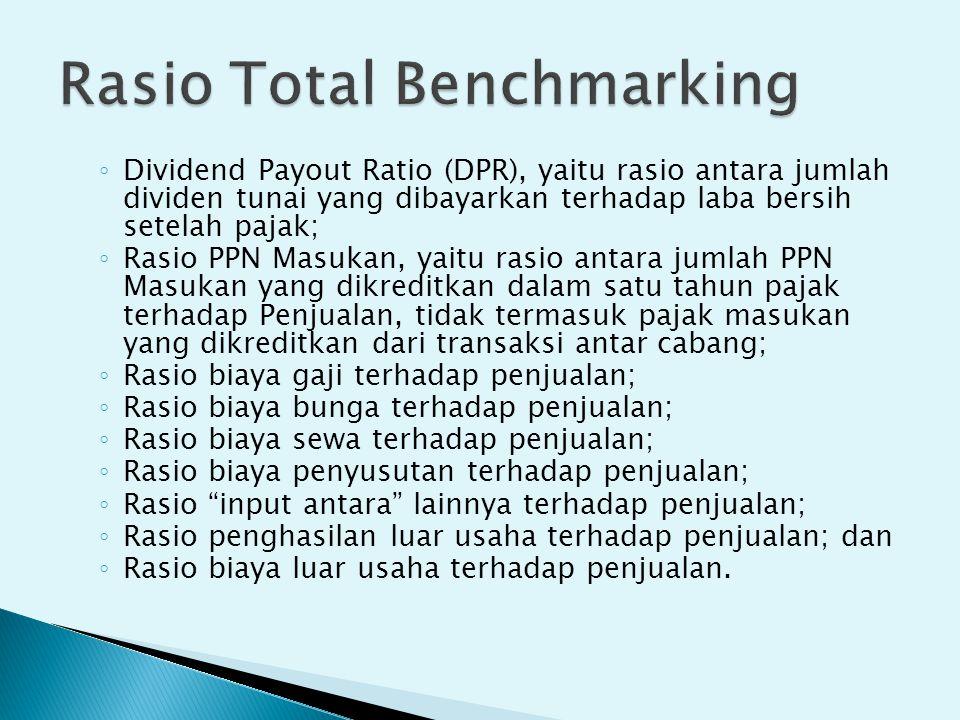 ◦ Dividend Payout Ratio (DPR), yaitu rasio antara jumlah dividen tunai yang dibayarkan terhadap laba bersih setelah pajak; ◦ Rasio PPN Masukan, yaitu