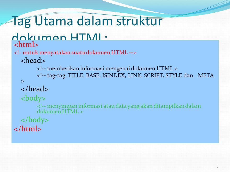 Tag Utama dalam struktur dokumen HTML: 5