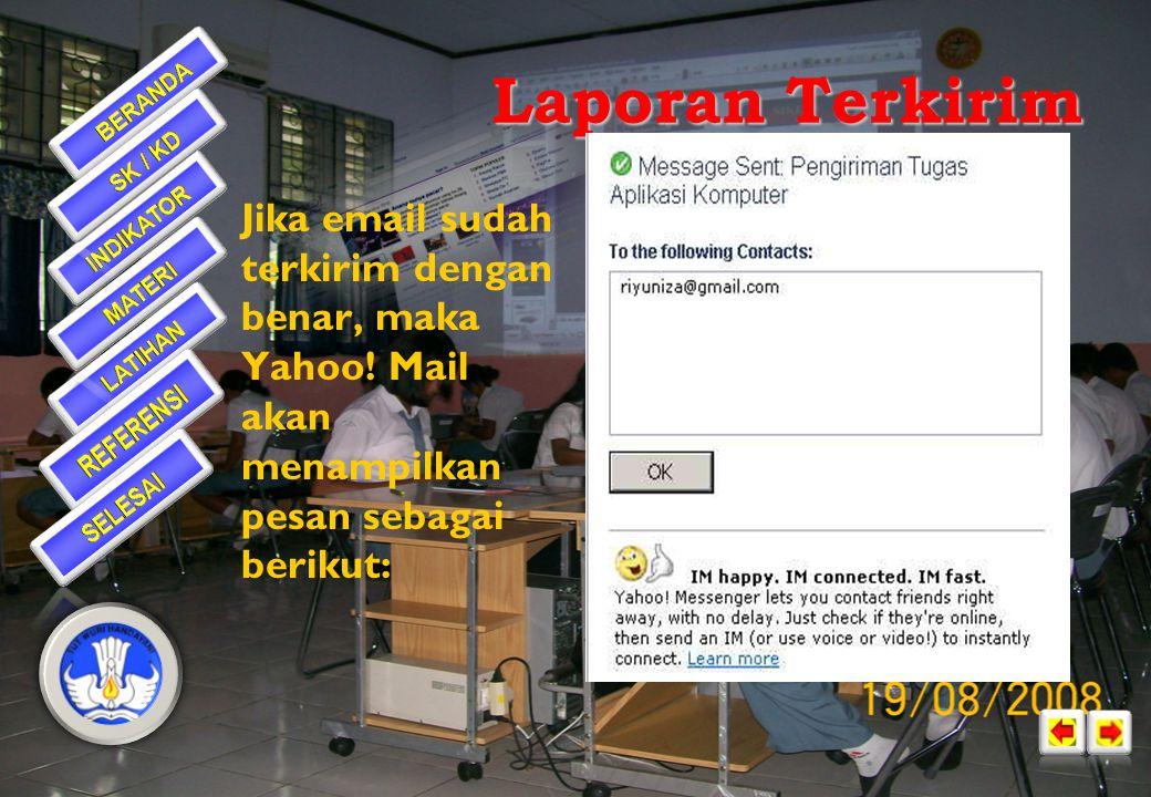 •To: isilah dengan alamat email si penerima (harus lengkap, misalnya riyuniza@gmail.com)riyuniza@gmail.com •Subject: isilah dengan judul email yang di