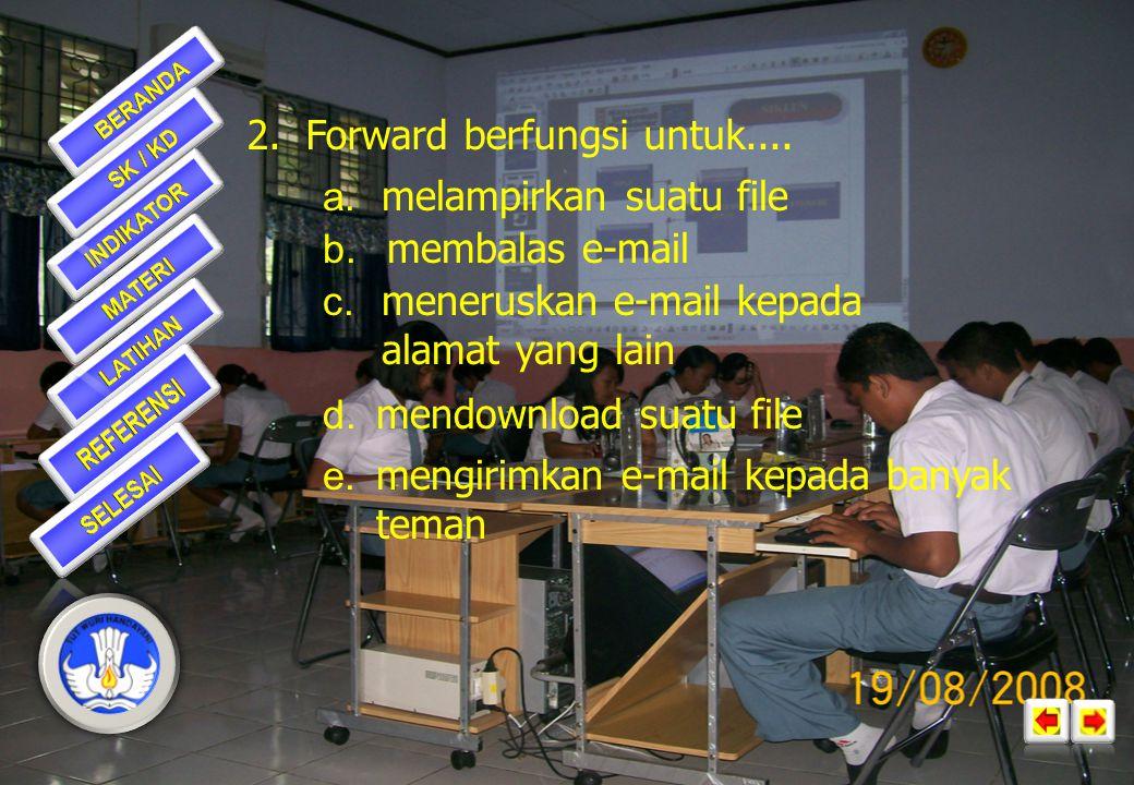 1.Syarat untuk membuat ID dari suatu e- mail adalah....