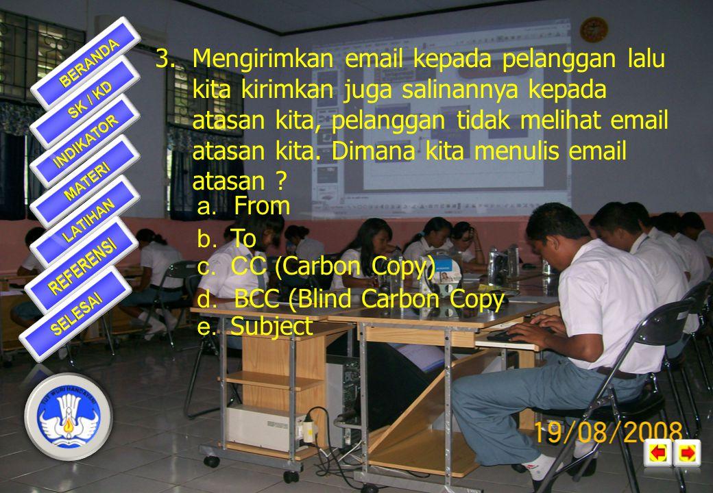 2.Forward berfungsi untuk....c. meneruskan e-mail kepada alamat yang lain b.